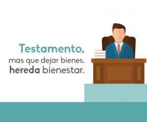 Testamento, mas que dejar bienes, hereda bienestar
