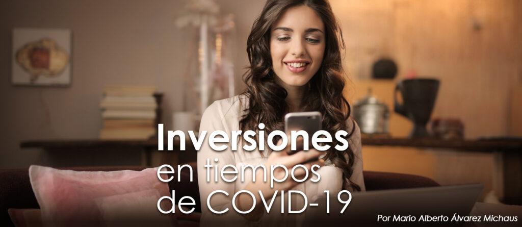 Inversiones en tiempos de COVID-19